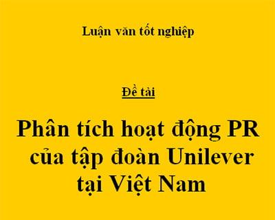 Luận Văn: Phân tích hoạt động PR của tập đoàn Unilever tại Việt Nam